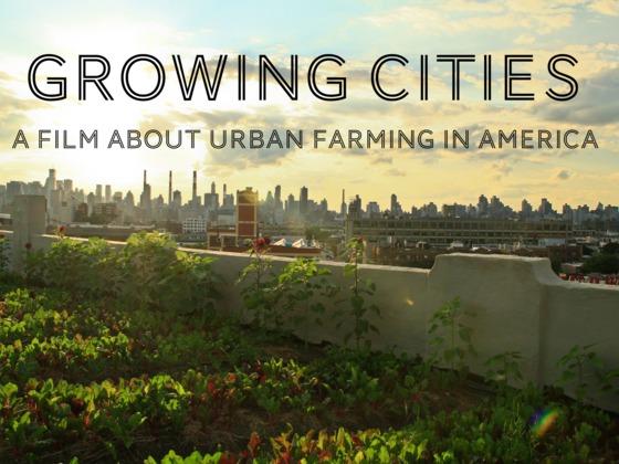 growing cities food documentary