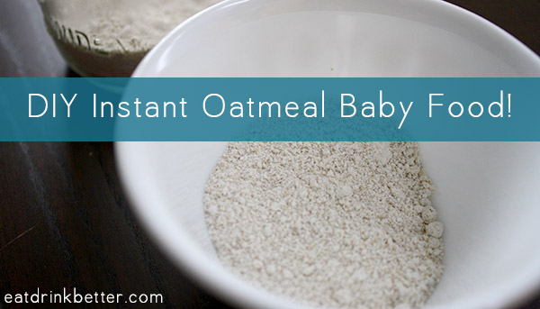 How to make baby food instant oatmeal how to make baby food oatmeal ccuart Images