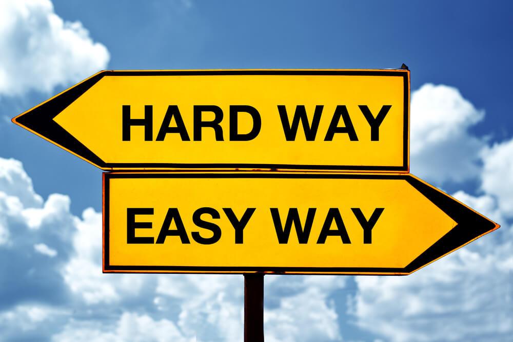 hard way easy way signs