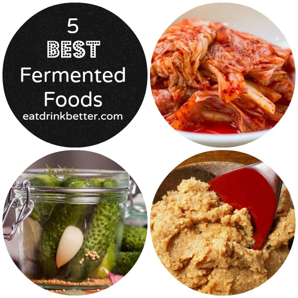 5 Best Fermented Foods for Your Health