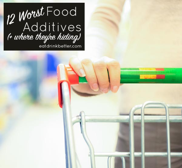 List Of Worst Food Additives