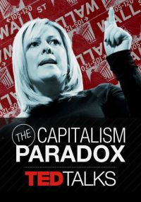 the-capitalism-paradox-documentary