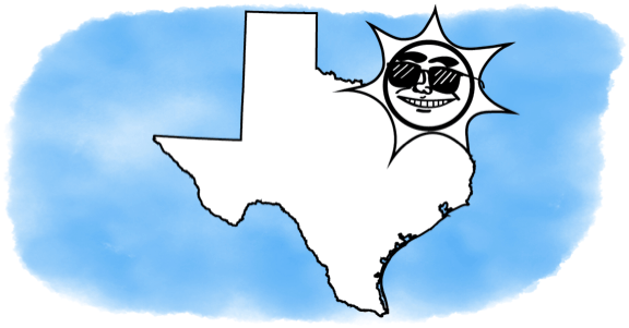 the sun smiles on Texas