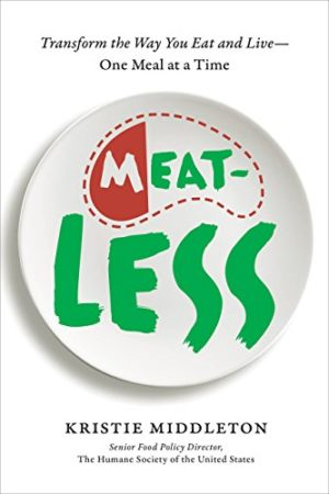 MeatLess, by Kristie Middleton, is a wonderful resource for everybody who is interested in bringing more plant-based food into their daily diets. The book offers a nice balance of research, real-life stories, and practical ideas for slowly eliminating animal products from your menus and your life.