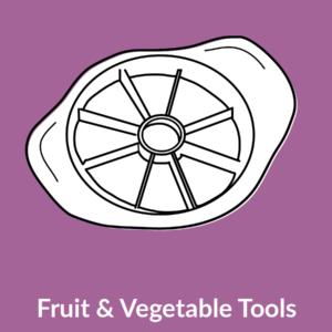 Fruit & Vegetable Tools