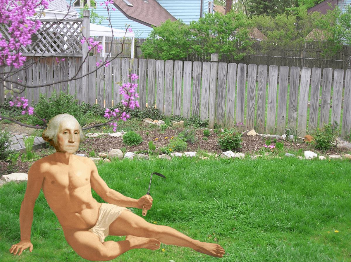 george washington world naked gardening day