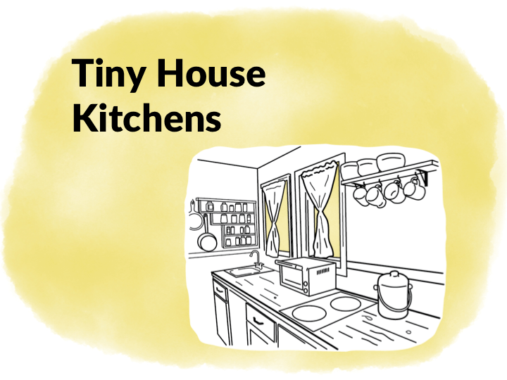 Tiny House Kitchens • Insteading