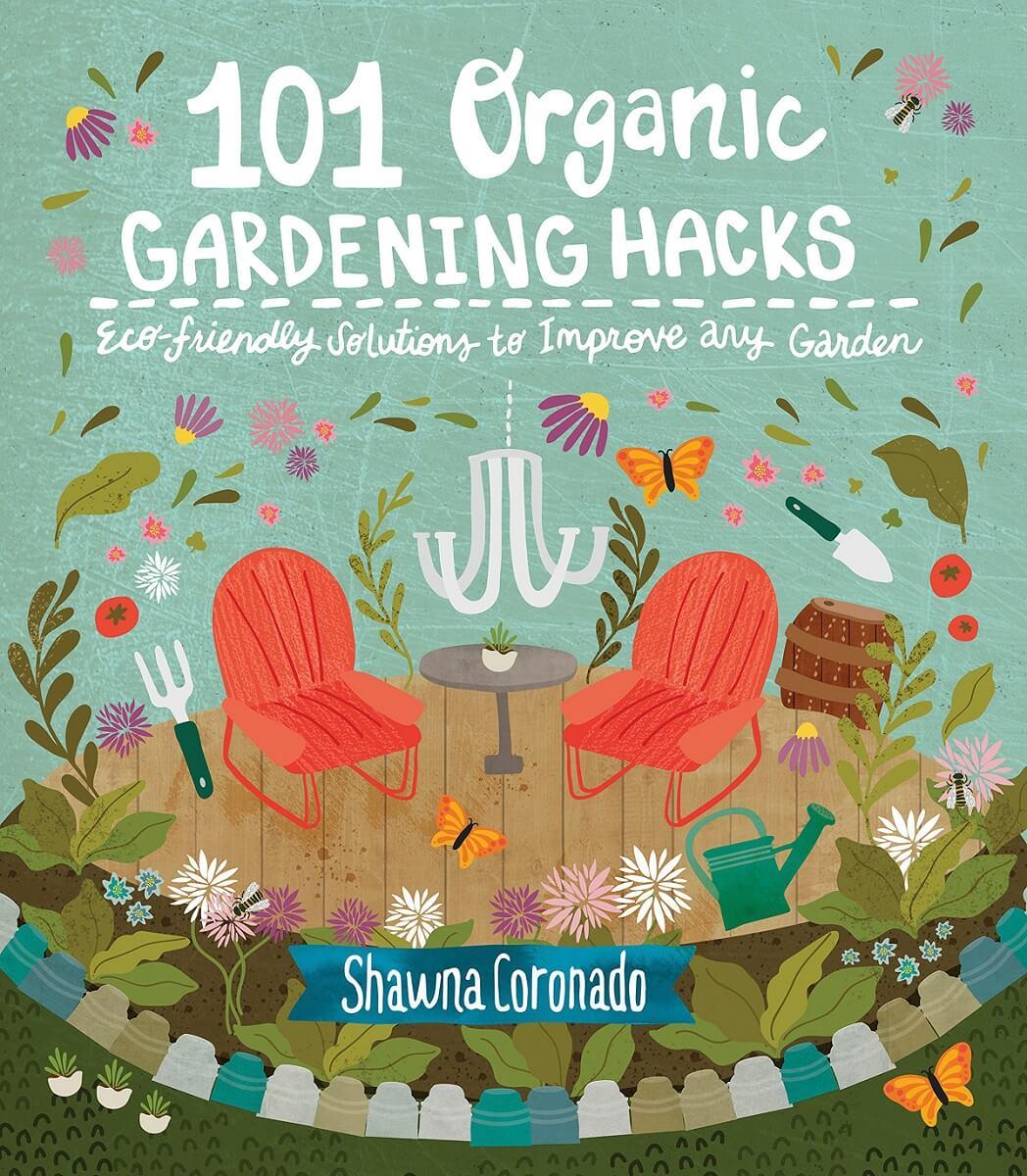 101 organic gardening hacks book
