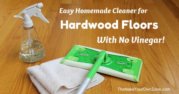 homemade cleaner for hardwood floors